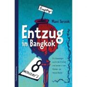 "Buch Mani Terzok ""Entzug in Bangkok"""