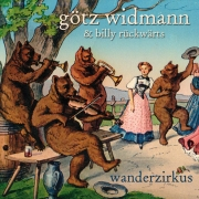 "MP3-Download Album Götz Widmann & Billy Rückwärts ""Wanderzirkus"""