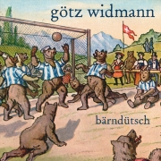 "MP3-Download Album Götz Widmann ""Bärndütsch"""