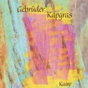 "CD Gebrüder Kapgras ""Kairo"""