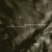 "EP Markus Sommer ""Melancholie"""