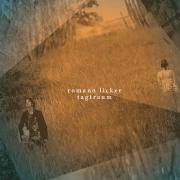 "EP Romano Licker ""Tagtraum"""