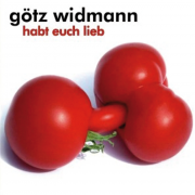 "MP3-Download Album Götz Widmann ""Habt euch lieb"""