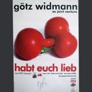 "Tourplakat Götz Widmann ""Habt euch lieb"" 2006/07"