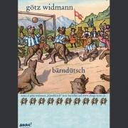 """Tourplakat Götz Widmann """"Bärndütsch"""" 2014"""