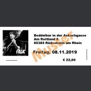 Ticket Konzert FALK Fr., 08.11.2019 Boddelbar an der Asbachgasse, Rüdesheim am Rhein