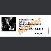 Ticket Konzert FALK Fr., 25.10.2019 Kulturbaustelle, Suhl