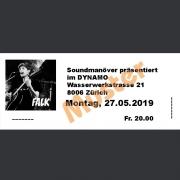 Ticket Konzert FALK Mo., 27.05.2019 Werk21 im Dynamo, Zürich