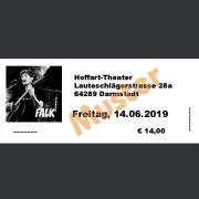 Ticket Konzert FALK Fr., 14.06.2019 Hoffart-Theater, Darmstadt