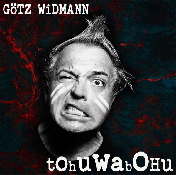 "MP3-Download Album Götz Widmann ""Tohuwabohu"""